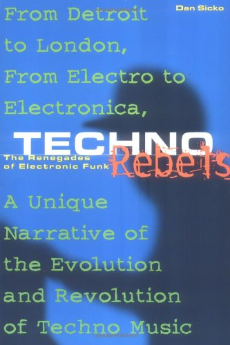 9780823084289: Techno Rebels: The Renegades of Electronic Funk