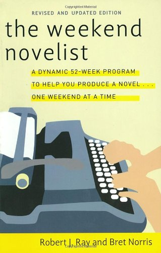 9780823084500: The Weekend Novelist: Learn to Write a Novel in 52 Weeks