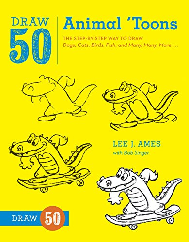9780823085774: Draw 50 Animal 'Toons: The Step-By-Step Way to Draw Dogs, Cats, Birds, Fish, and Many, Many, More...