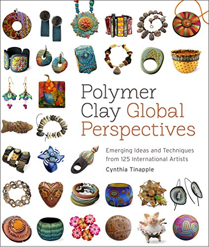 9780823085903: Polymer Clay Global Perspectives: Emerging Ideas and Techniques from 125 International Artists
