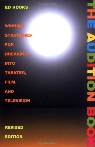 9780823088072: The Audition Book: Winning Strategies for Breaking into Theater, Film and Television (3rd Edition)