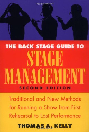 9780823088102: The Back Stage Guide to Stage Management: Traditional and New Methods for Running a Show from First Rehearsal to Last Performance, 2nd Edition