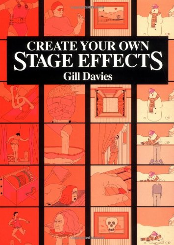 9780823088119: Create Your Own Stage Effects (Create Your Own Stage Series)