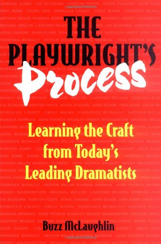 9780823088331: The Playwright's Process: Learning the Craft from Today's Leading Dramatists
