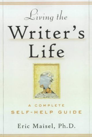 9780823088485: Living the Writer's Life: A Complete Self-Help Guide