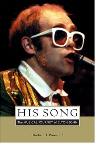 9780823088928: His Song: The Musical Journey of Elton John