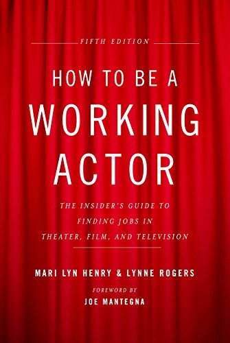 9780823088959: How to Be a Working Actor, 5th Edition: The Insider's Guide to Finding Jobs in Theater, Film & Television