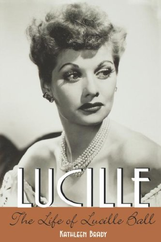 9780823089130: Lucille: The Life of Lucille Ball