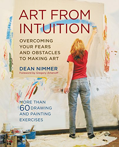 9780823097500: Art from Intuition: Overcoming Your Fears and Obstacles to Making Art