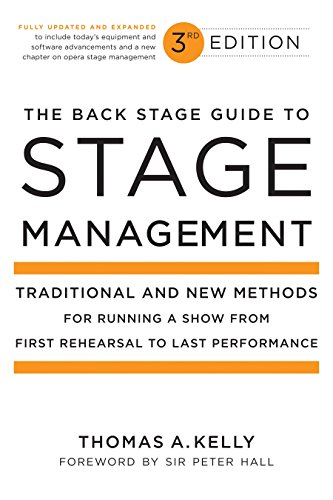 9780823098026: The Back Stage Guide to Stage Management, 3rd Edition: Traditional and New Methods for Running a Show from First Rehearsal to Last Performance