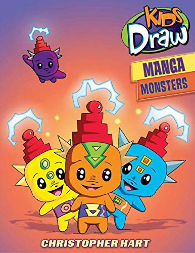 Kids Draw Manga Monsters (0823098400) by Christopher Hart