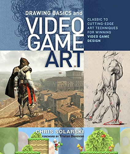 9780823098477: Drawing Basics and Video Game Art: Classic to Cutting-Edge Art Techniques for Winning Video Game Design
