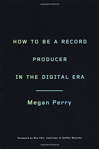 9780823098965: How to Be a Record Producer in the Digital Era