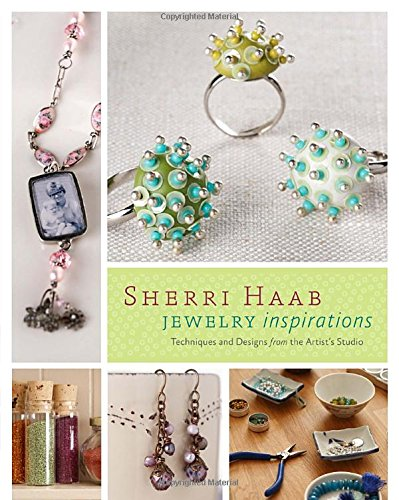 9780823099016: Sherri Haab Jewelry Inspirations: Techniques and Designs from the Artist's Studio