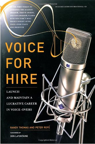 9780823099467: Voice for Hire: Launch and Maintain a Lucrative Career in Voice-Overs