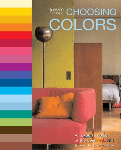 9780823099641: Choosing Colors: An Expert Choice of the Best Colors to Use in Your Home