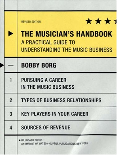 9780823099702: The Musician's Handbook, Revised Edition: A Practical Guide to Understanding the Music Business (Musician's Handbook: A Practical Guide to Understanding the Music)