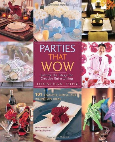 9780823099788: Parties that Wow: Setting the Stage for Creative Entertaining