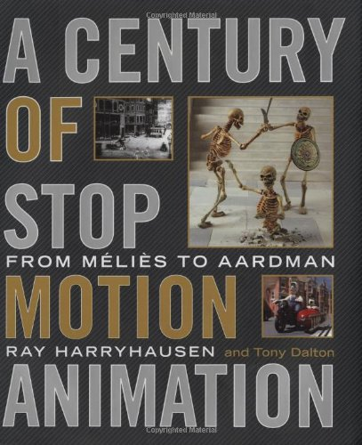9780823099801: A Century of Stop-Motion Animation: From Melies to Aardman