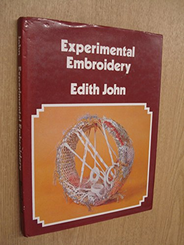 9780823142552: Experimental Embroidery