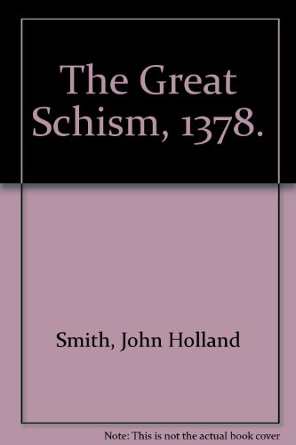 9780823150038: The Great Schism, 1378.