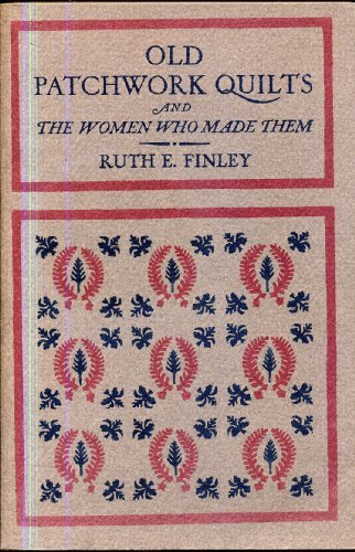 9780823150250: Old Patchwork Quilts and the Women Who Made Them.