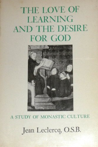 9780823204069: Love of Learning and the Desire for God. A Study of Monastic Culture
