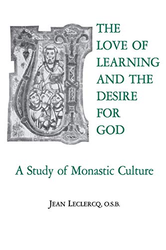9780823204076: The Love of Learning and The Desire for God: A Study of Monastic Culture