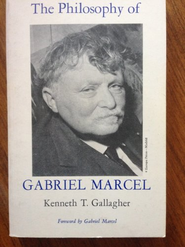 9780823204717: Philosophy of Gabriel Marcel