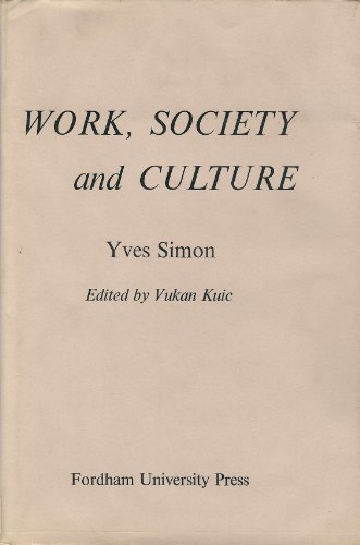 9780823209156: Work, Society and Culture
