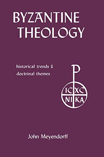 9780823209675: Byzantine Theology: Historical Trends and Doctrinal Themes