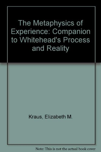 9780823210381: The Metaphysics of Experience: A Companion to Whitehead's