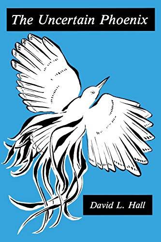 9780823210541: The Uncertain Phoenix: Adventures Toward a Post-Cultural Sensibility
