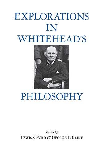 9780823211036: Explorations in Whitehead's Philosophy