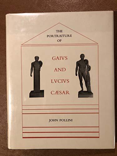 9780823211272: The Portraiture of Gaius and Lucius Caesar