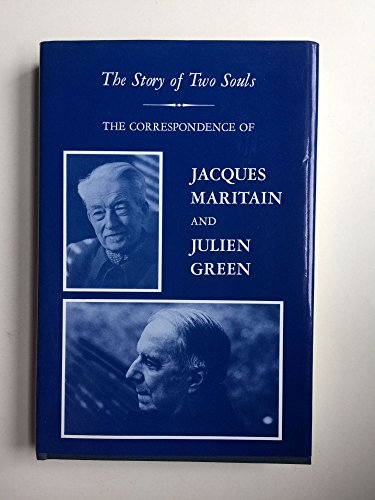 9780823211906: Story of 2 Souls: The Correspondence of Jacques Maritain and Julien Green
