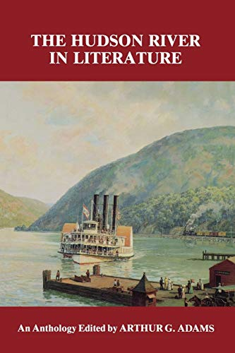 The Hudson River in Literature: An Anthology
