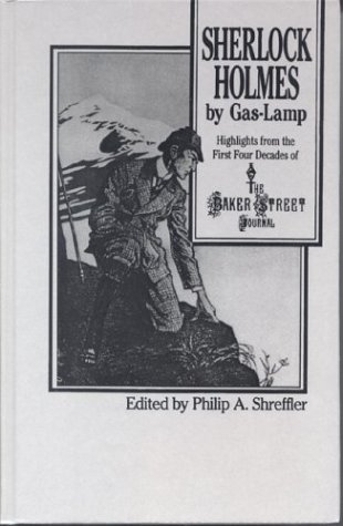 9780823212217: Sherlock Holmes By Gas Lamp: Highlights from the First Four Decades of the Baker Street Journal