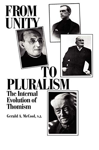 9780823212422: From Unity to Pluralism: The Internal Evolution of Thomism