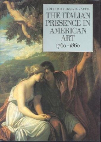 9780823212491: The Italian Presence in American Art, 1760-1860