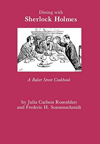 9780823212712: Dining With Sherlock Holmes: A Baker Street Cookbook