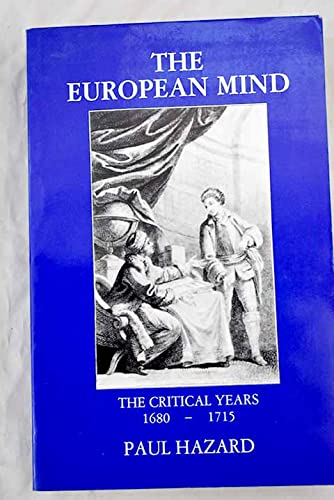 9780823212743: The European Mind, 1680-1715: The Critical Years