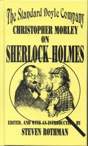 9780823212927: The Standard Doyle Company: Christopher Morley on Sherlock Holmes