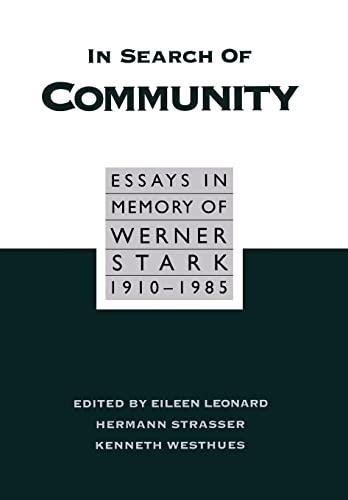 In Search Of Community Essays In Memory: Leonard, Eileen B.