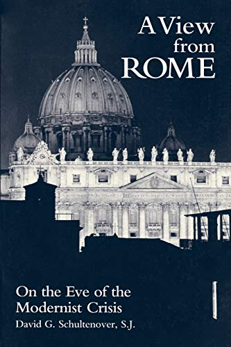 9780823213597: A View from Rome: On the Eve of the Modernist Crisis