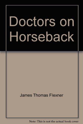 9780823213788: Doctors on Horseback: Pioneers of American Medicine