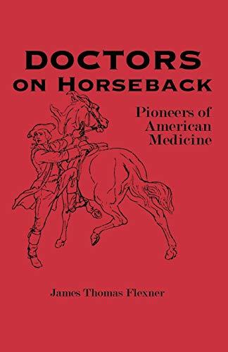 9780823213795: Doctors on Horseback: Pioneers of American Medicine
