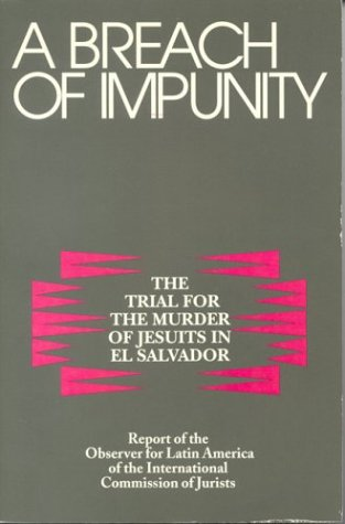 9780823214433: A Breach of Impunity: The Trial for the Murders of Jesuits in El Salvador