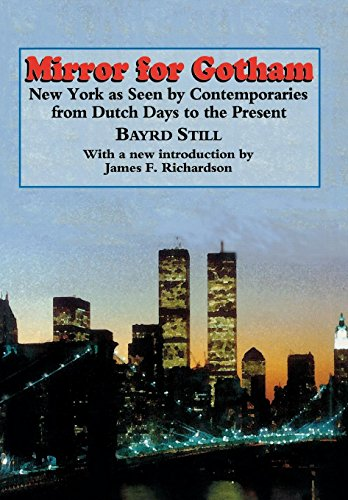 9780823215287: Mirror For Gotham: New York as Seen by Contemporaries from Dutch Days to the Present