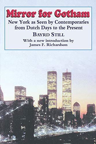 9780823215294: Mirror For Gotham: New York as Seen by Contemporaries from Dutch Days to the Present